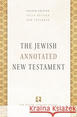 The Jewish Annotated New Testament Amy-Jill Levine Brettler Mar 9780190461850