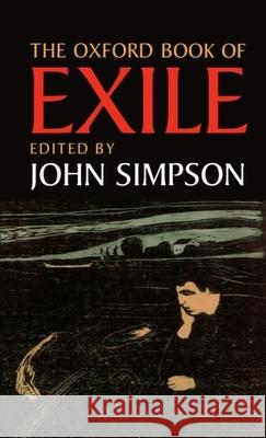 The Oxford Book of Exile John Simpson 9780192142214