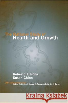 The National Study of Health and Growth Roberto J. Rona Susan Chinn Rona 9780192629197