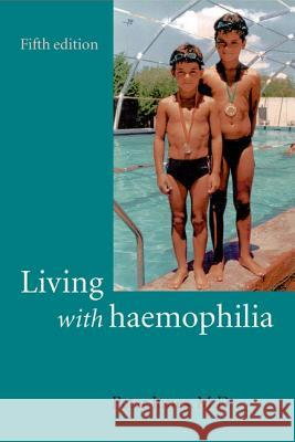 Living with Haemophilia Peter Jones 9780192632296