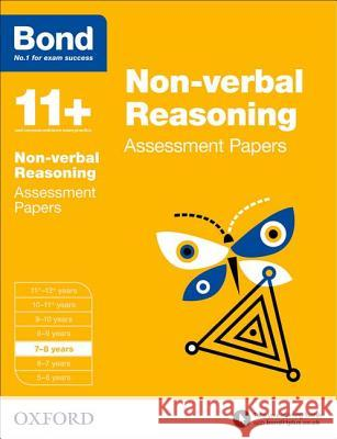Bond 11+: Non-verbal Reasoning: Assessment Papers : 7-8 years   9780192740229