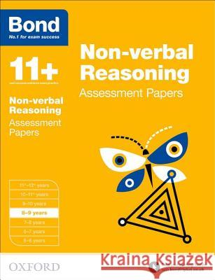 Bond 11+: Non-verbal Reasoning: Assessment Papers : 8-9 years   9780192740236