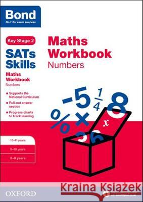 Bond Sats Skills: Maths Workbook: Numbers 10-11 Years  Baines, Andrew 9780192749642