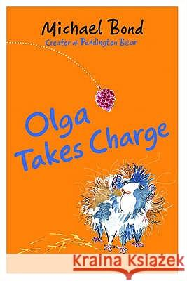 Olga Takes Charge Michael Bond 9780192754929