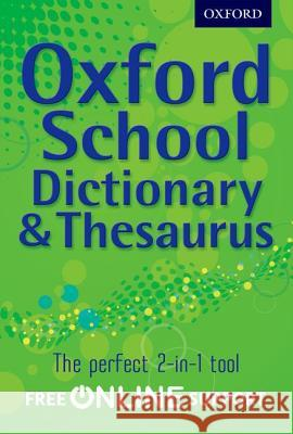 Oxford School Dictionary & Thesaurus   9780192756923