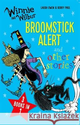 Winnie and Wilbur: Broomstick Alert and Other Stories  Owen, Laura 9780192758477