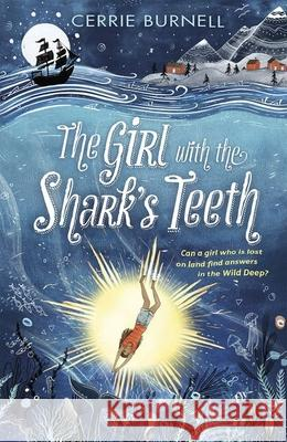The Girl with the Shark's Teeth Cerrie Burnell   9780192767547