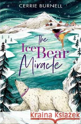 The Ice Bear Miracle Cerrie Burnell   9780192767561