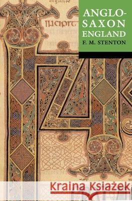 Anglo-Saxon England: Reissue with a New Cover Frank M. Stenton F. M. Stenton 9780192801395