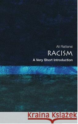 Racism: A Very Short Introduction Ali Rattansi 9780192805904