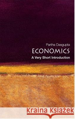 Economics: A Very Short Introduction Partha DasGupta 9780192853455