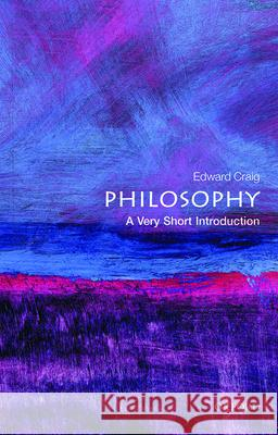 Philosophy: A Very Short Introduction Edward Craig 9780192854216