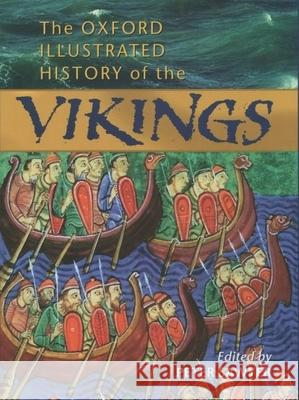 The Oxford Illustrated History of the Vikings Peter Sawyer 9780192854346