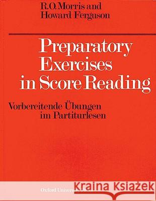 Preparatory Exercises in Score Reading Reginald O. Morris Howard Ferguson 9780193214750
