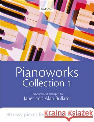Pianoworks Collection 1 Alan Bullard 9780193355835 Oxford University Press