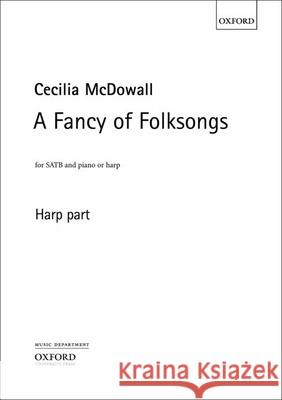 A Fancy of Folksongs 0; 0; 0 9780193368750