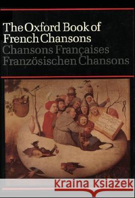 The Oxford Book of French Chansons Frank Dobbins 9780193435391