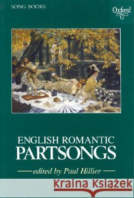 English Romantic Partsongs Paul Hillier 9780193436503