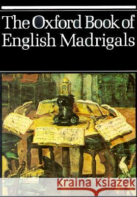 The Oxford Book of English Madrigals Phillip Ledger Philip Ledger 9780193436640