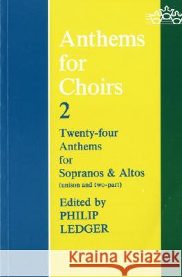 Anthems for Choirs 2 Philip Ledger 9780193532403