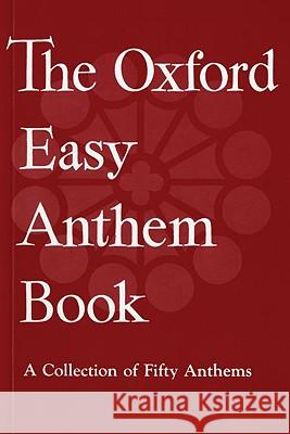 The Oxford Easy Anthem Book Oxford University Press 9780193533219 Oxford University Press