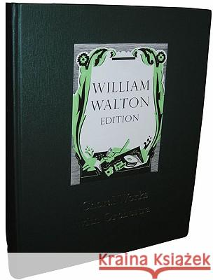 Choral Works with Orchestra William Walton William Walton Timothy Brown 9780193683075