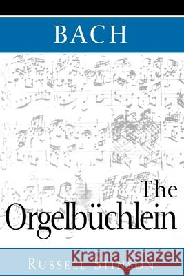Bach: The Orgelbchlein Russell Stinson 9780193862142