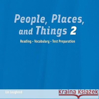People, Places, and Things 2: Audio CD Lin Lougheed 9780194302340