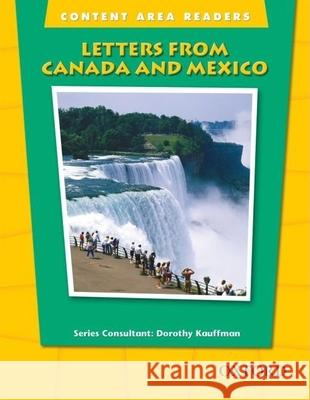 Letters from Canada and Mexico: Beginning Level Dorothy Kauffman 9780194309516