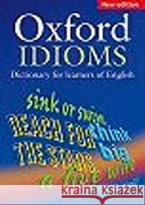 Oxford Dictionary of English Idioms A. P. Cowie R. Mackin I. R. McCaig 9780194312875 Oxford University Press