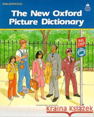 The New Oxford Picture Dictionary: English-Navajo Editon Oxford University Press                  E. C. Parnwell 9780194343626 Oxford University Press