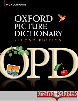 Oxford Picture Dictionary Jayme Adelson-Goldstein Norma Shapiro 9780194369763 Oxford University Press, USA