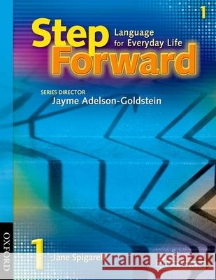 Step Forward: Language for Everyday Life Jane Spigarelli 9780194392242
