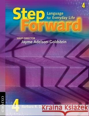 Step Forward 4: Language for Everyday Life Student Book Barbara Denman Jayme Adelson-Goldstein 9780194392273