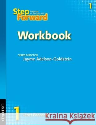 Step Forward 1: Language for Everyday Life Janet Podnecky Jayme Adelson-Goldstein 9780194392327