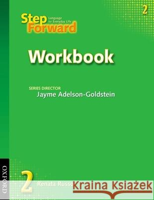 Step Forward 2: Workbook Renata Russo Jayme Adelson-Goldstein 9780194392334