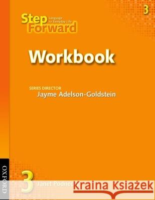 Step Forward 3: Language for Everyday Life Workbook Jayme Adelson-Goldstein 9780194392341