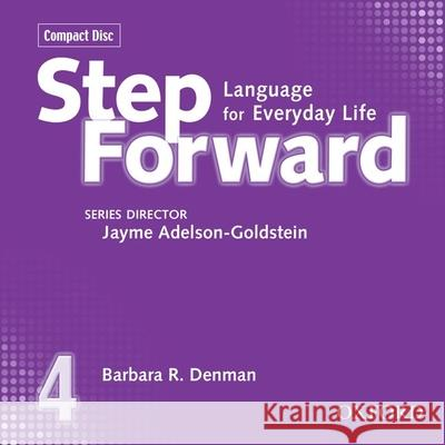 Step Forward 4 Class CDs (3) - audiobook Barbara Denman Jayme Adelson-Goldstein 9780194392433 Oxford University Press, USA