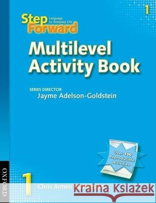 Step Forward 1 Multilevel Activity Book Chris Mahdesian Jayme Adelson-Goldstein 9780194398244 Oxford University Press, USA