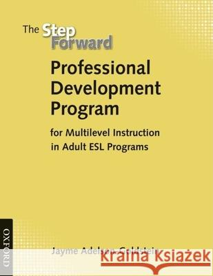 Step Forward Professional Development Handbook Jayme Adelson-Goldstein 9780194398770 Oxford University Press, USA