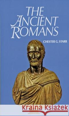 The Ancient Romans Chester G. Starr 9780195014549