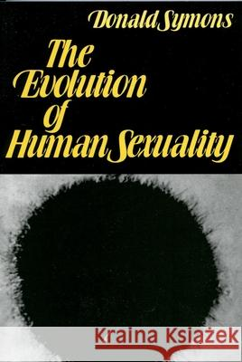 The Evolution of Human Sexuality Donald Symons 9780195029079