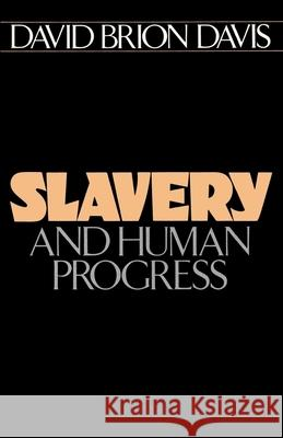 Slavery and Human Progress David Brion Davis 9780195037333