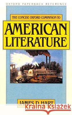 The Concise Oxford Companion to American Literature James David Hart James David Hart 9780195047714