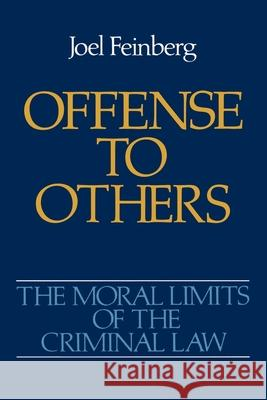Offense to Others Joel Feinberg 9780195052152