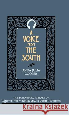 A Voice from the South Anna Julia Cooper Mary Helen Washington 9780195052466