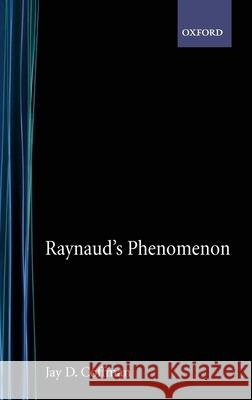 Raynaud's Phenomenon Jay D. Coffman 9780195057560