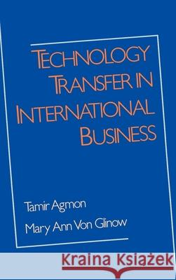 Technology Transfer in International Business Tamir Agmon Mary A. Vo 9780195062359