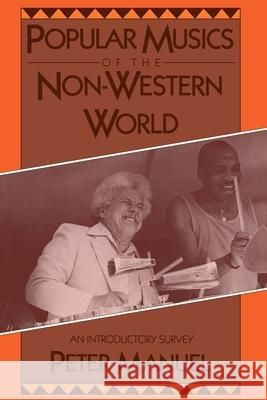 Popular Musics of the Non-Western World : An Introductory Survey Peter Manuel 9780195063349
