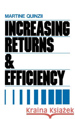 Increasing Returns & Efficiency Martine Quinzii 9780195065534